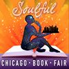Soulful Chicago Book Fair and Free Workshop Series, July 16, 2017