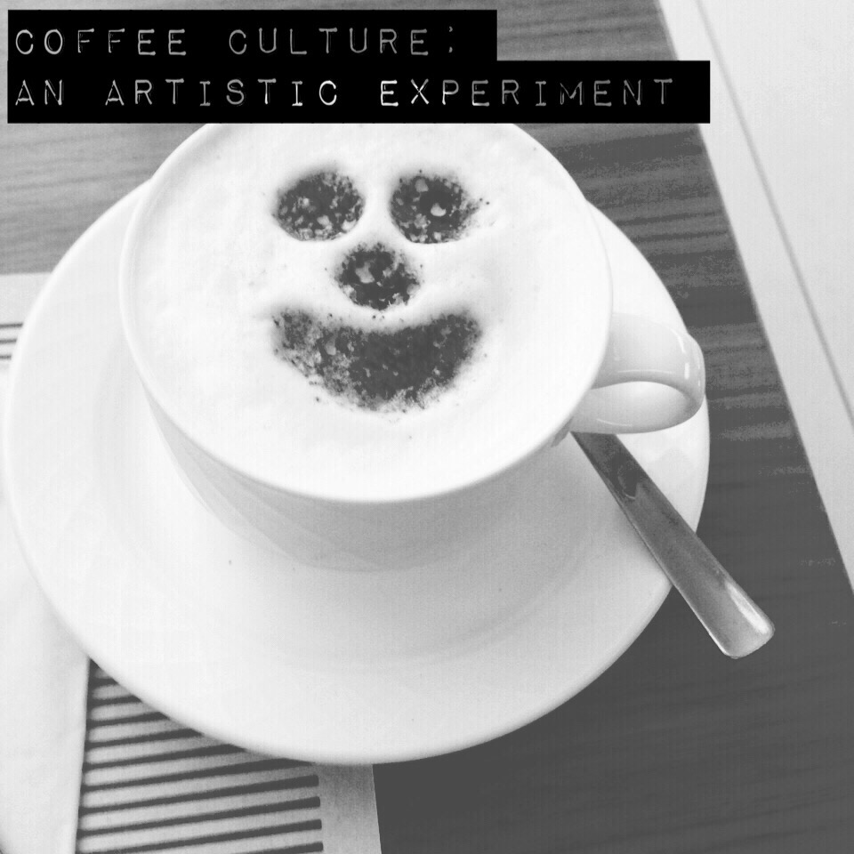 Coffee Culture: An Artistic Experiment
