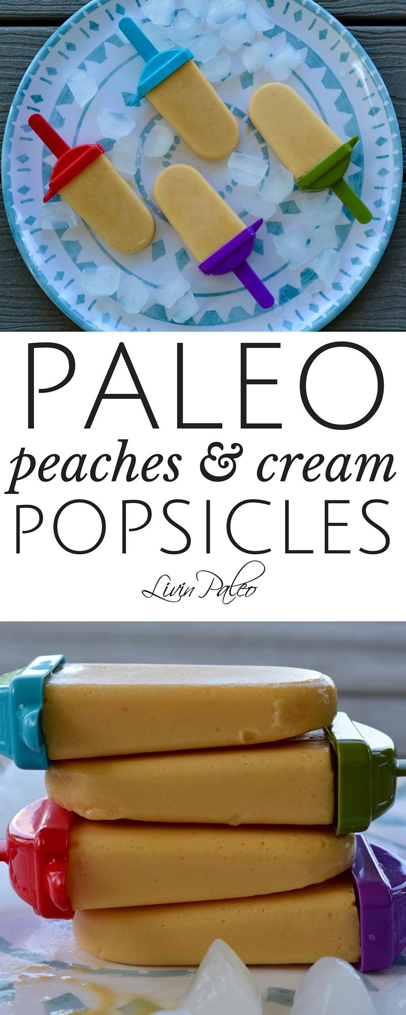 Paleo peaches and cream popsicles