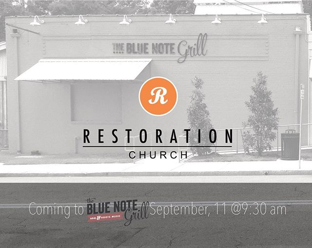 #Durham come check us out @thebluenotegrill on 9/11 for our launch day! Spread the word and bring a friend ! #restoration #serverdu #raleigh #plant #launch #churchplant