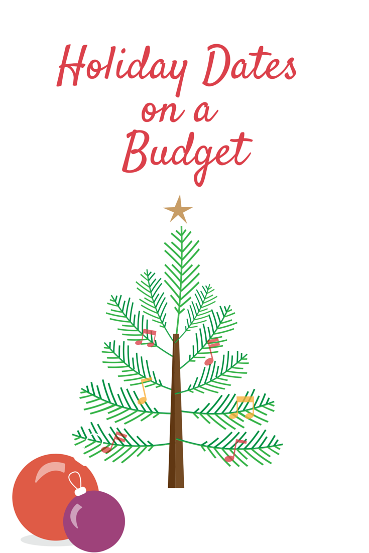 Holiday Dates on a Budget