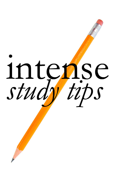 Intense Study Tips - The College Prepster
