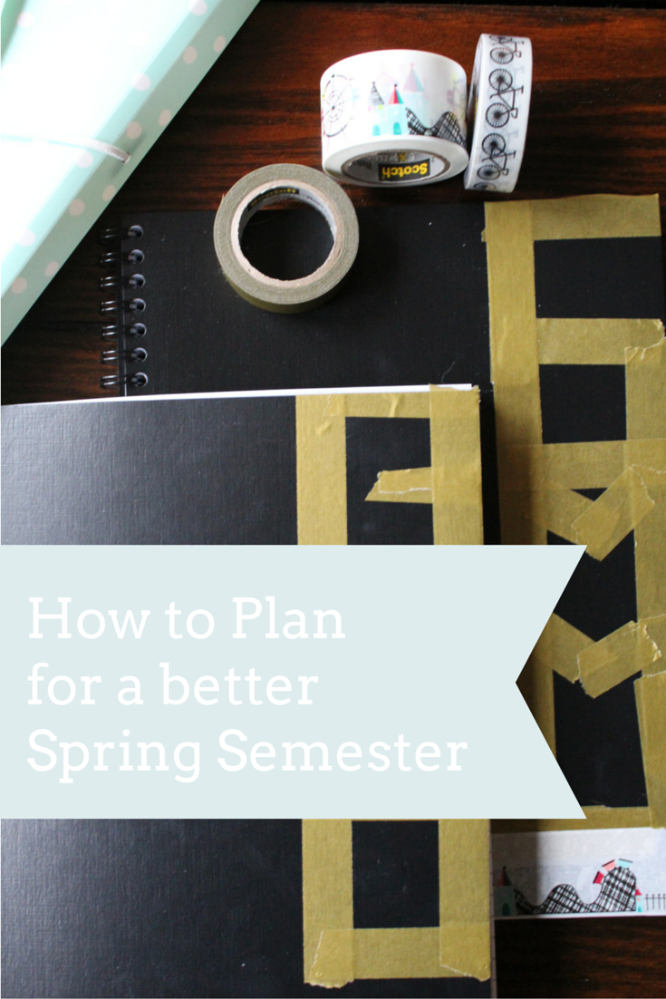 How to plan for a better spring semester