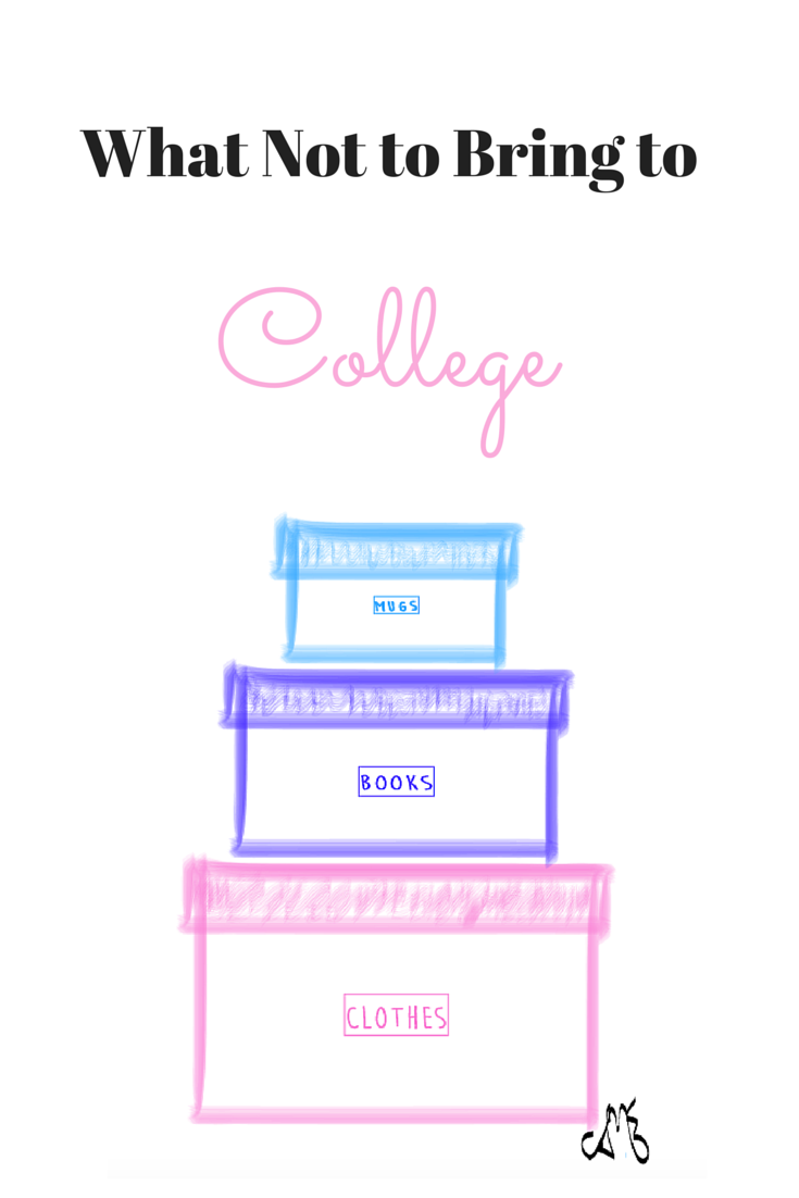 What not to bring to college - The College Life Stylist