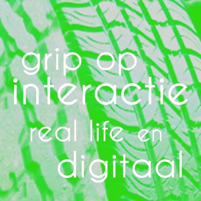 Copy of Grip op interactie, real life en digitaal