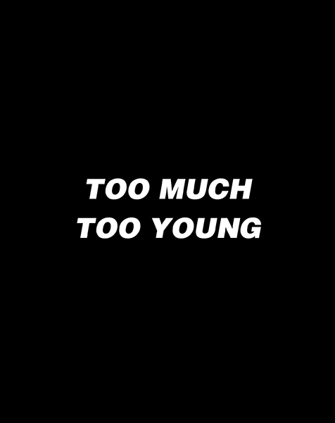 wordsmithsunited_toomuchtooyoung