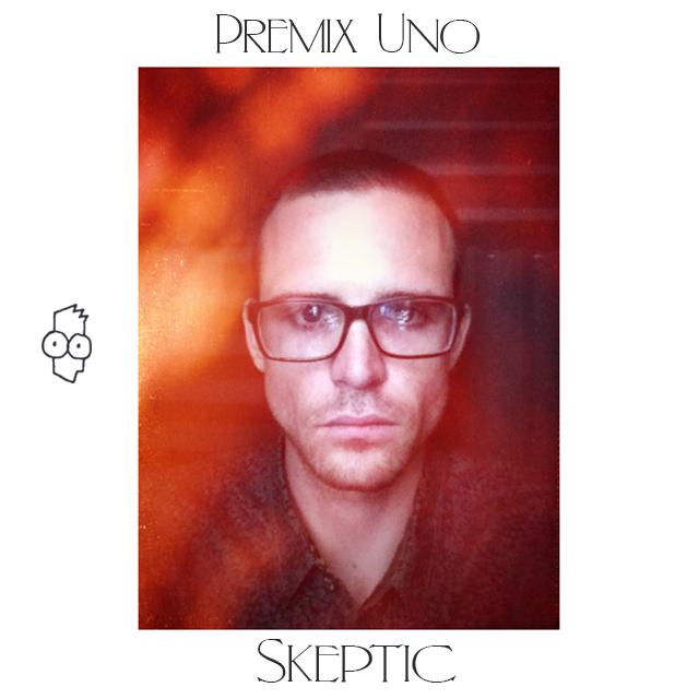 Skeptic - Algo Que Decir - Premix 1