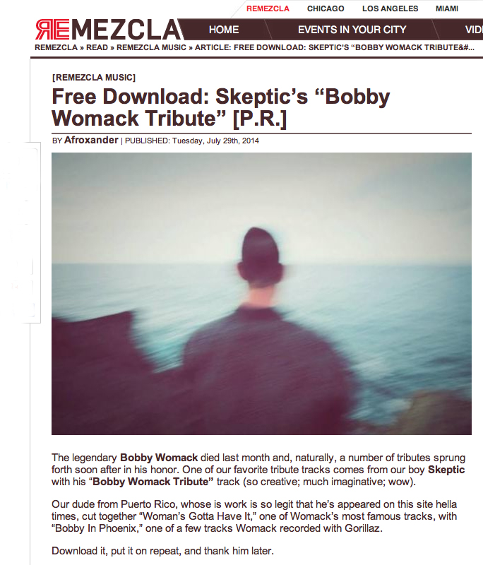 Skeptic Bobby Womack Tribute Remezcla