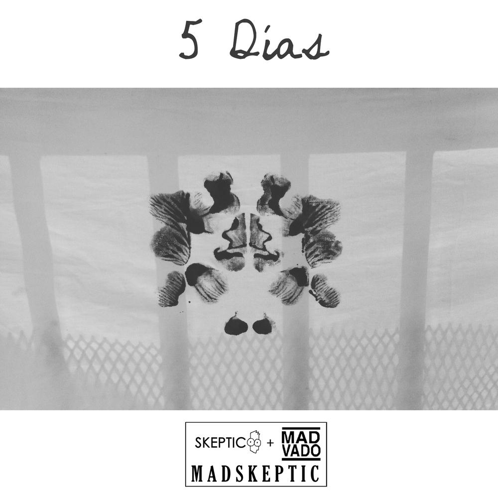 5 Días MadSkeptic.jpg