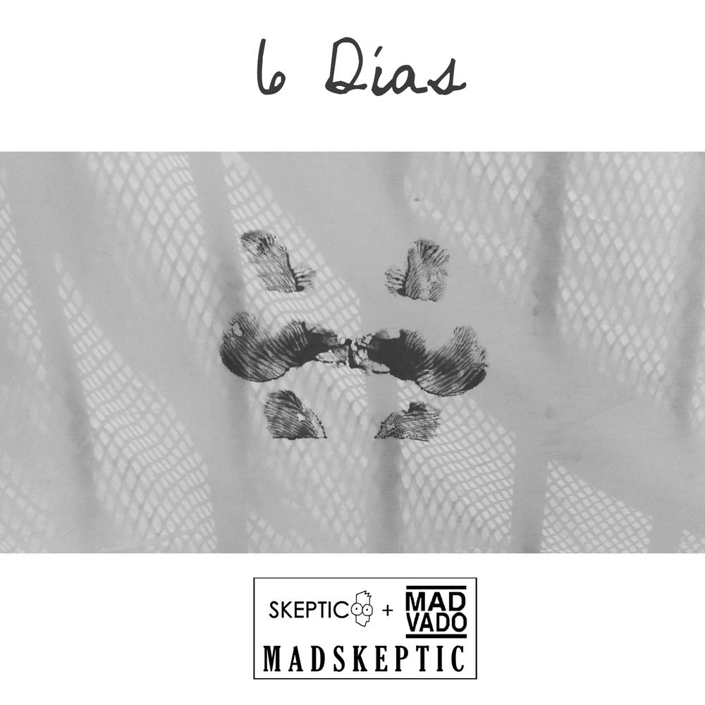 6 Días MadSkeptic.jpg