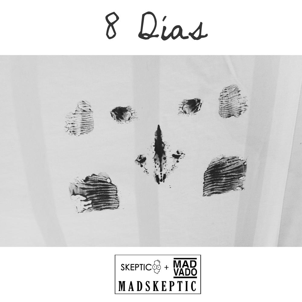 8 Días MadSkeptic.jpg