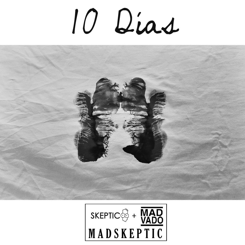 10 Días MadSkeptic.jpg