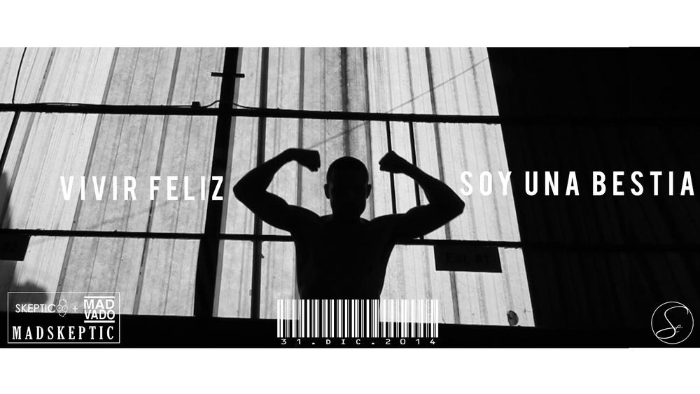 Vivir Feliz Soy Una Bestia Promo 4.jpg