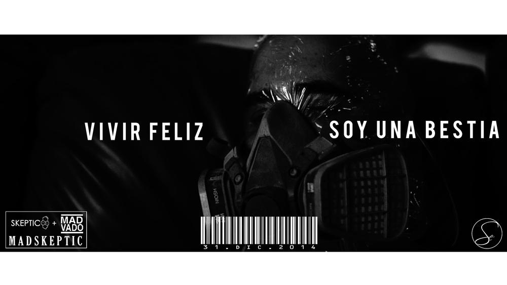 Vivir Feliz Soy Una Bestia Promo 5.jpg