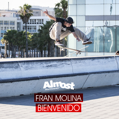 Almost_Skateboards_Fran_Molina_Bienvenido-feature.jpg