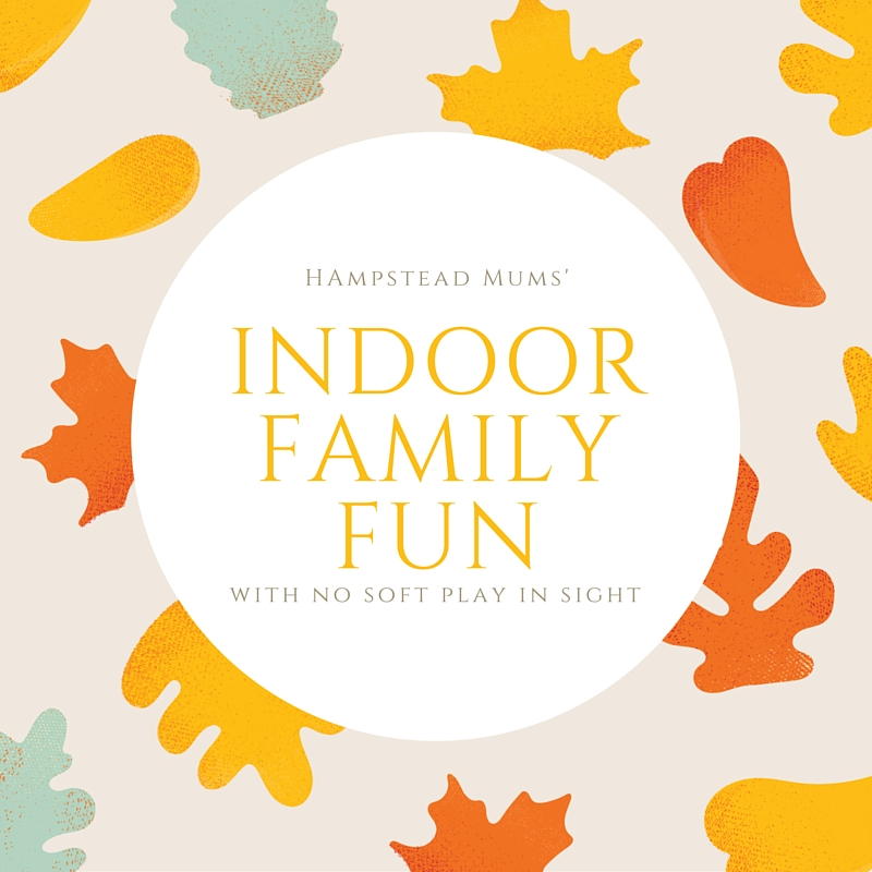 indoor family fun no softplay hampstead mums perfect cuppa english