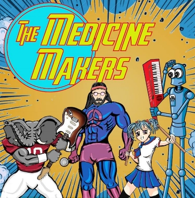 The Medicine Makers - Alternative/psychedelic original rock...