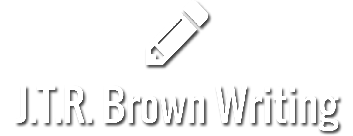 J.T.R. Brown Writing