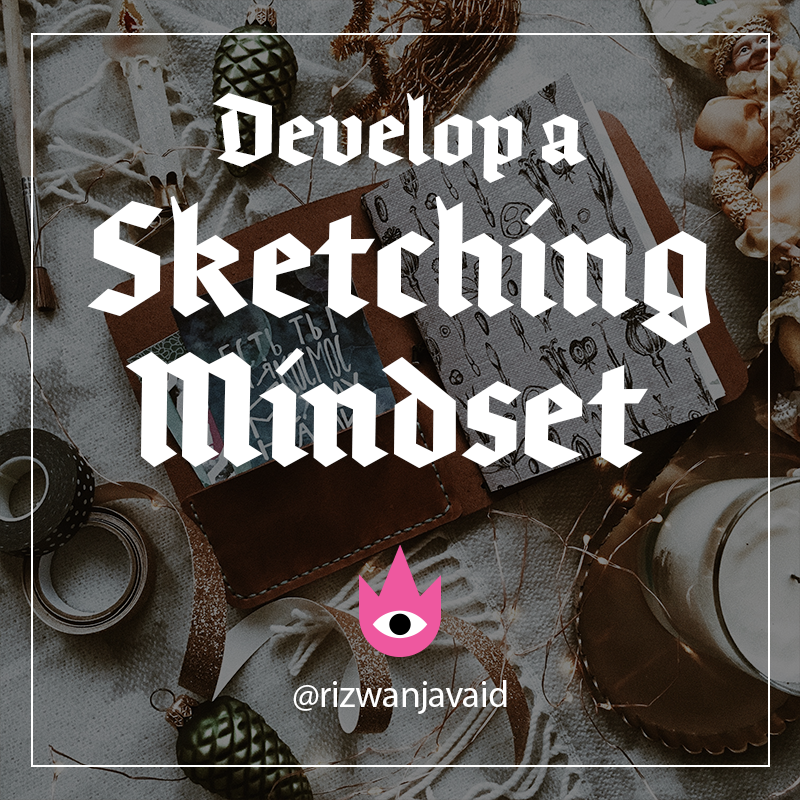 Develop A Sketching Mindset.png