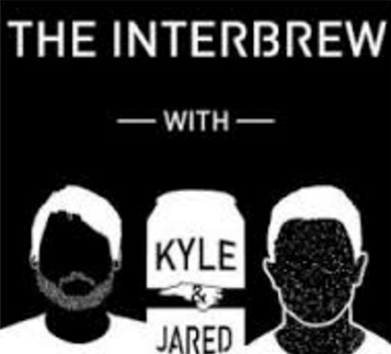 The Interbrew   - a video series that follows the conversations and lessons learned as Kyle & Jared drink local beer with local entrepreneurs.  The Best Conversations Happen over Beer.