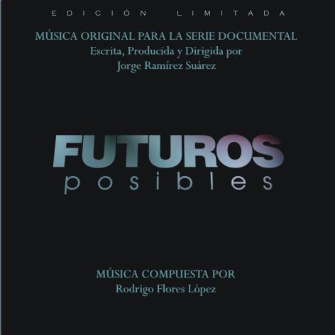 Futuros Posibles Música Original (Edición Limitada)