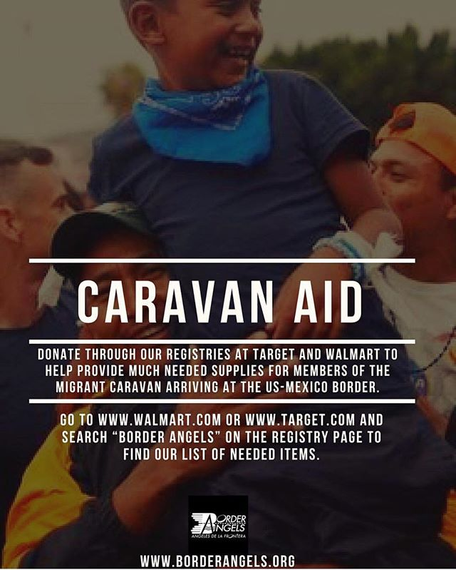 Don't wait until #givingtuesday to make a difference. @borderangelsofficial has organized a #caravanaid para nuestrxs hermanxs.
