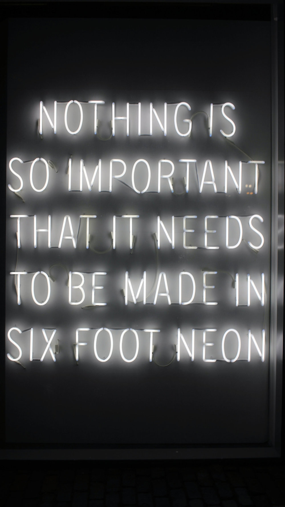 Nothing+is+so+important+it+needs+to+be+made+in+six+foot+neon.jpeg