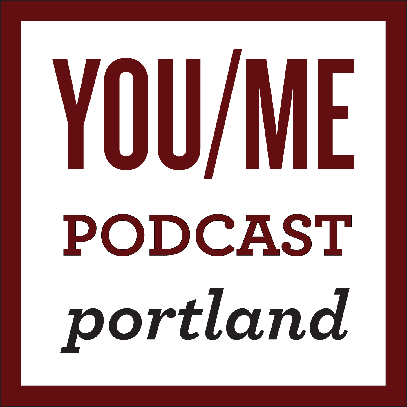 All Episodes - YOU/ME PODCAST