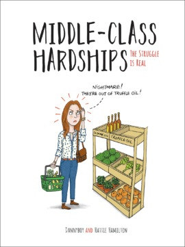 'Middle Class Hardships' published by Summersdale May 2018