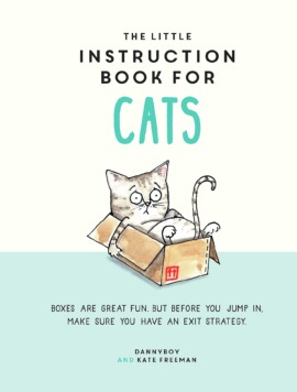 The little instruction book for cats (published by Summersdale 2018)