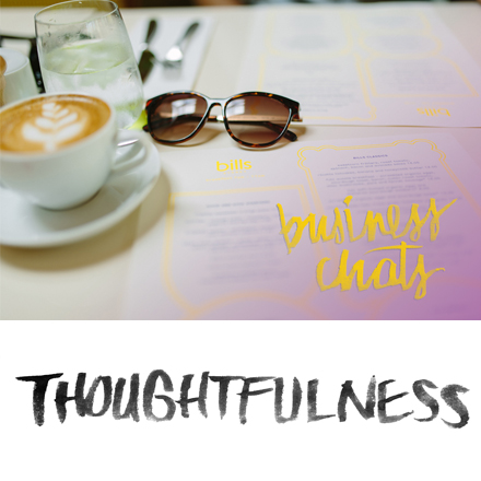 Business Chats: Thoughtfulness