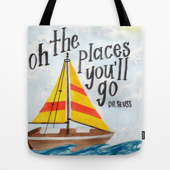 Oh the Places You'll Go (Dr. Seuss) - Tote Bag - Society6 - Daughter Zion Designs
