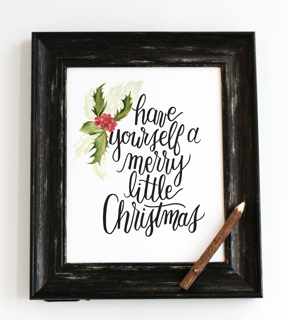 Have Yourself a Merry Little Christmas - Digital Download Print by Daughter Zion Designs