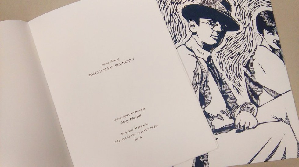 Mary Plunkett, The Selected Poetry of Joseph Mary Plunkett and George Noble Count Plunkett, letterpress and linocut, standard edition €455. Deluxe edition €615.
