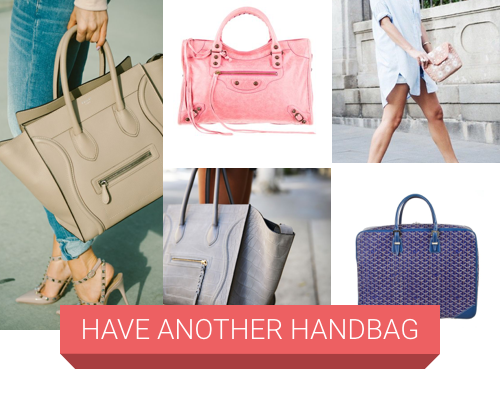 Have Another Handbag