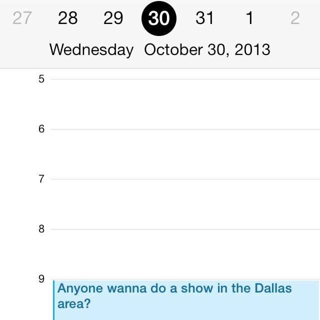 Anyone want to do a show in the Dallas area Oct. 30th? (Wed.) please email me @ kj52fanmail@gmail.com