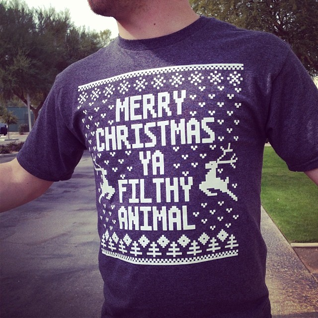 """Merry Christmas ya filthy animal.."" Wise words Kevin from Home alone.. Wise words.."