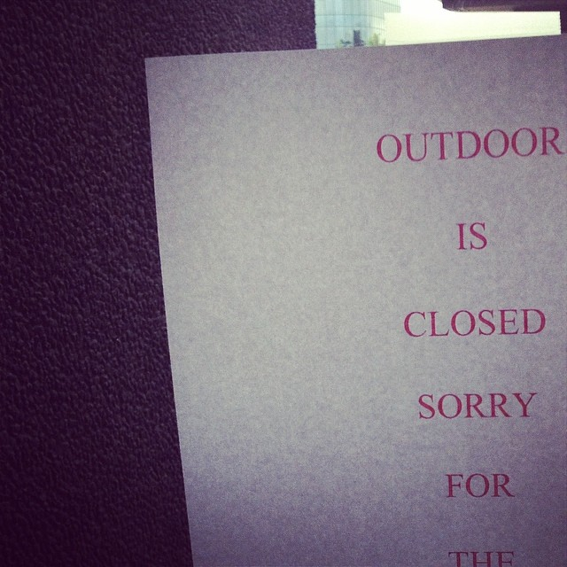 So apparently today everything outside on the entire planet is closed… there goes my weekend!