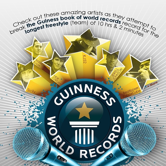 01.12.14 myself & 4 other emcees will attempt to break the guinness book of world records for longest freestyle (team) more details to come!