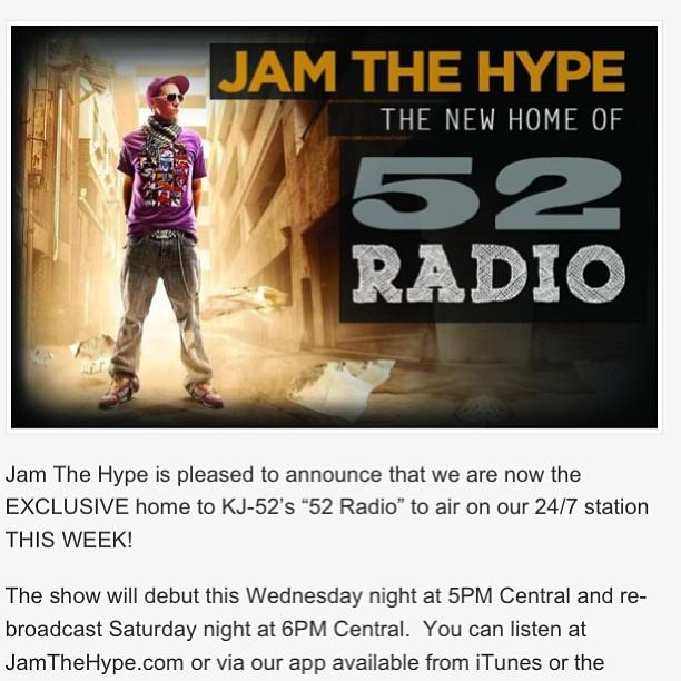 52 radio is live @ www.jamthehype.com tune in!