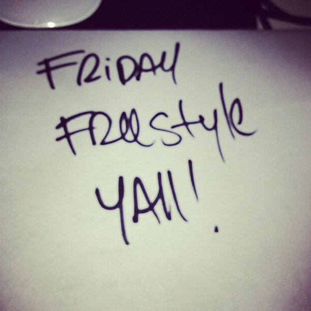 Friday freestyle time! 1st topic off each social network will be used.. GO!