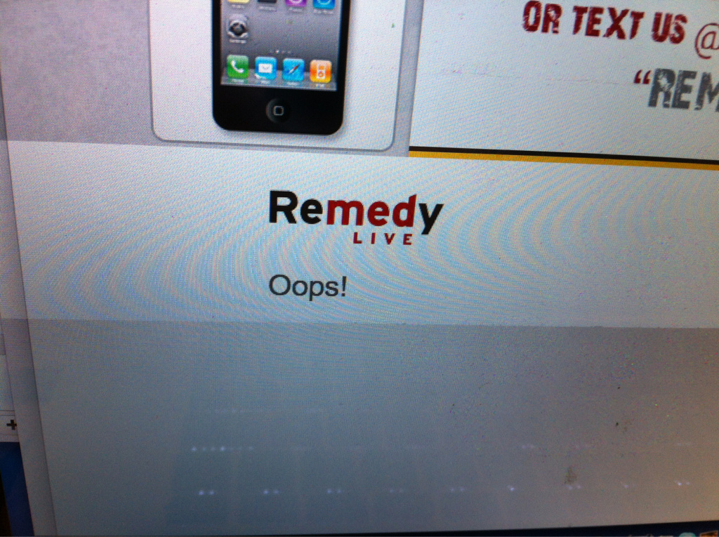 """As some of you may know there is a """"oops"""" on the Remedylive page.. Sit tight were working on it.. I'll post when we're back up…"""