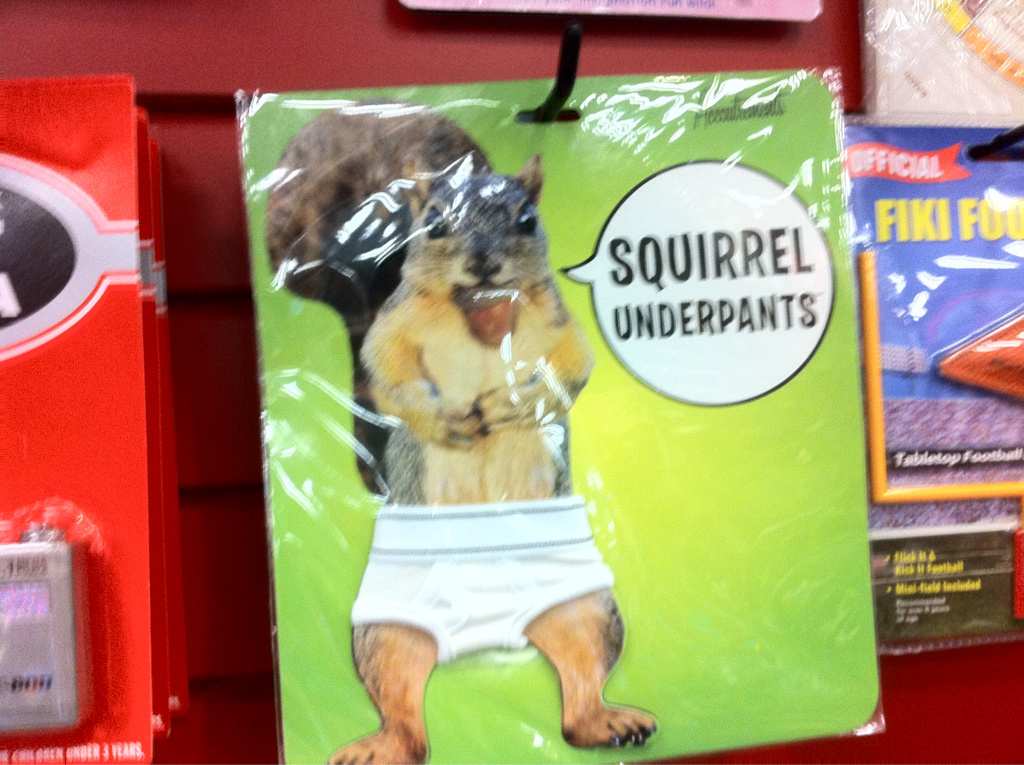 In case your wondering if squirrel underwear exists.. The rumors are true! Yes it does!
