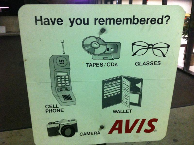 Dear Avis 1995 called it wants it's reminder sign back. #zacmorriscellphone #whostillhascassettes
