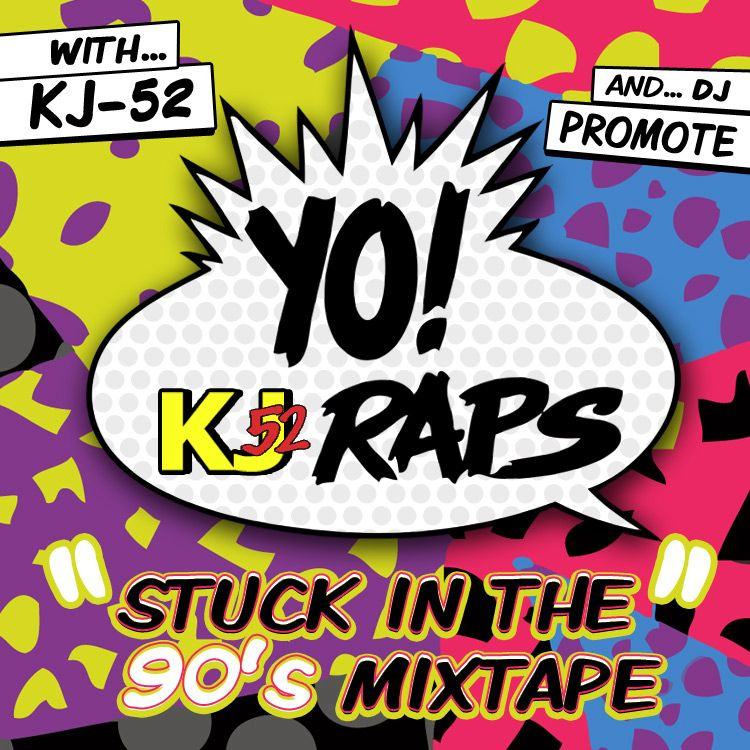 """""""Yo! Kj52 raps (stuck in the 90s mixtape) now available @ www.kj52podcast.com (2 mixtapes side a and b)"""