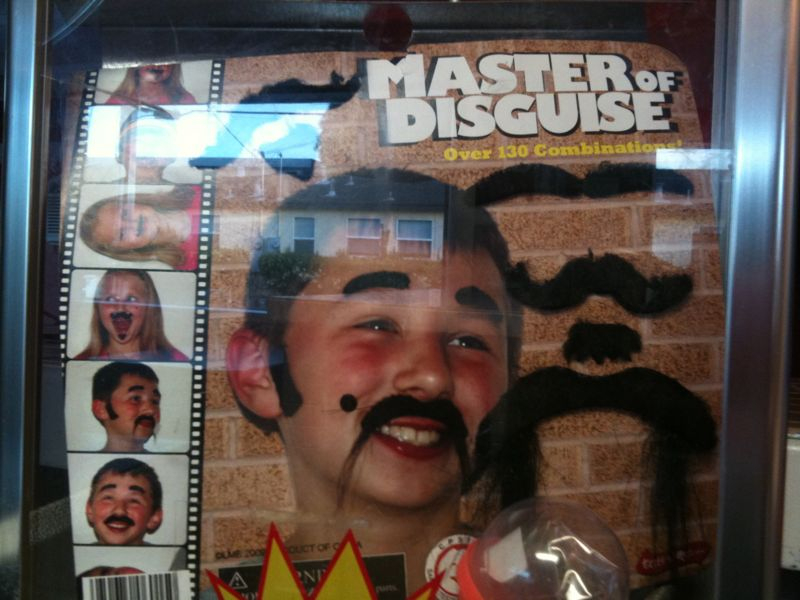 Sorry kid u ain't fooling nobody w/ that 'stache.. Ur neither a master nor disguised.. (see pic)