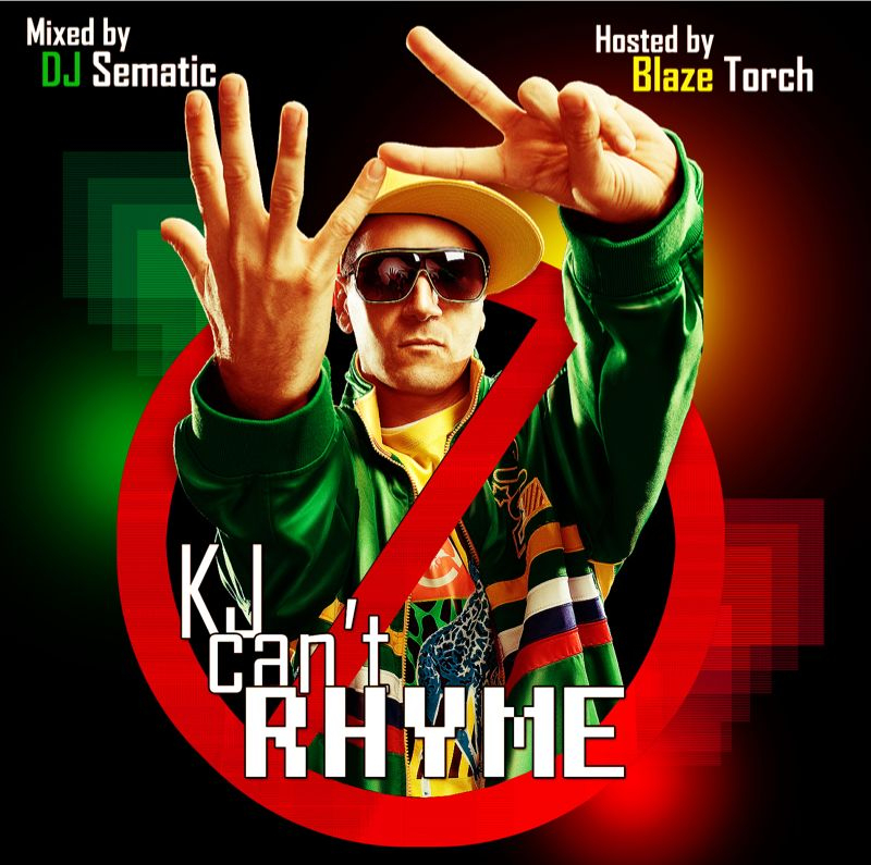 """kj can't rhyme"" mixtape now available for free dl @ www.kj52podcast hosted by @blazetorch79 mixed by dj sematic!"