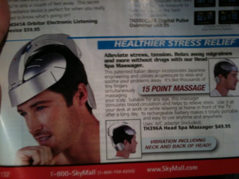 If u ever see me wearing this on my head for stress relief.. Please smack me in the head.. Hard..