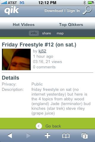 Friday freestyle is up! Www.qik.com/kj52 (sorry for the delay.. No Internet yesterday)