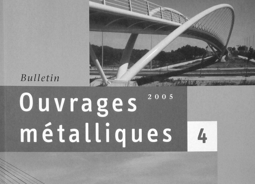 Bulletin Ouvrages Métalliques - Edition 4, 2005